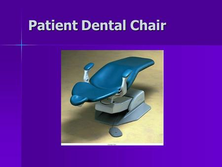 Patient Dental Chair. Dental Chair Controls Patient sitting in upright position of dental chair.