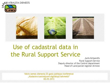 Use of cadastral data in the Rural Support Service