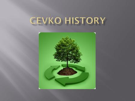  ÇEVKO Foundation is a non-profit organization established, on November 1st, 1991, by 14 leading industrial companies in Turkey. It was created in order.