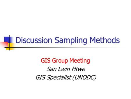 Discussion Sampling Methods