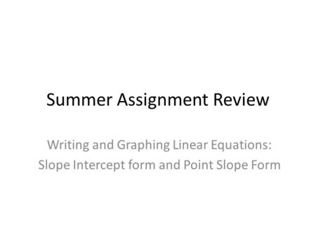 Summer Assignment Review
