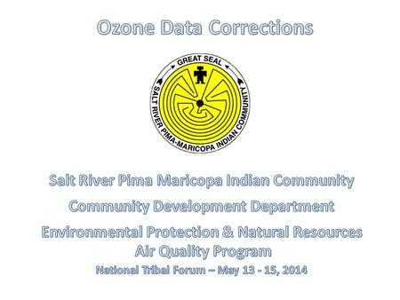 SRPMIC Ozone Monitoring Sites Senior Center SiteHigh School Site Red Mountain Site Lehi Site.