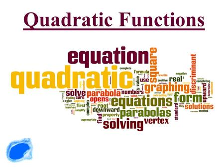 Quadratic Functions Ticket In The Door Lesson Essential Question What are the important parts of a quadratic graph?