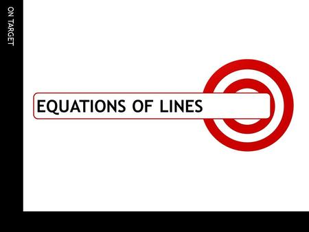 Equations of lines.