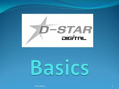 "1D-Star Basics. How D-Star is different D-Star radios convert your voice to digital before transmission. Additional information is included in the ""digital."