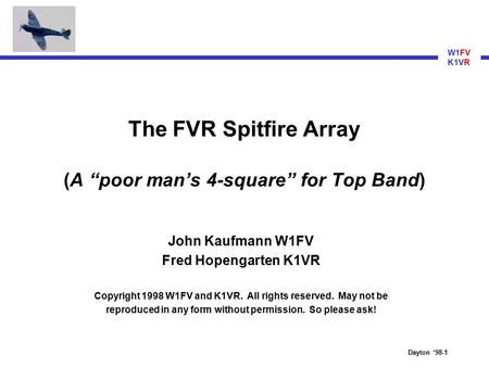 "The FVR Spitfire Array (A ""poor man's 4-square"" for Top Band)"