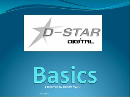 How D-Star is different D-Star radios convert your voice to digital before transmission. Additional information is included in the digital stream that.