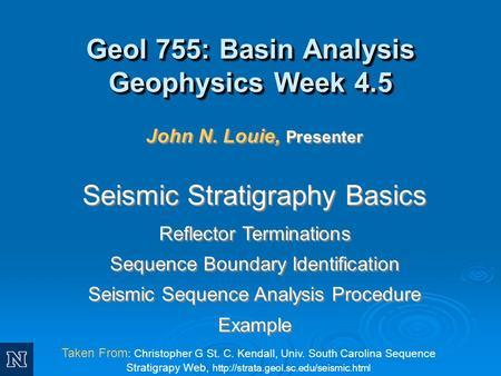 Geol 755: Basin Analysis Geophysics Week 4.5