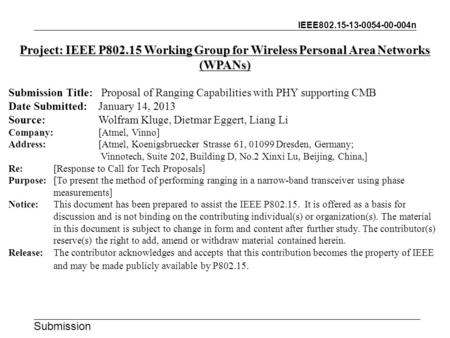 IEEE802.15-13-0054-00-004n Submission Project: IEEE P802.15 Working Group for Wireless Personal Area Networks (WPANs) Submission Title: Proposal of Ranging.