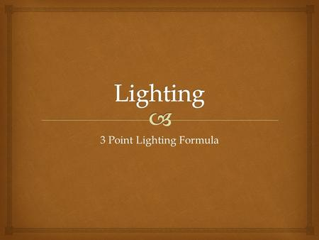 3 Point Lighting Formula