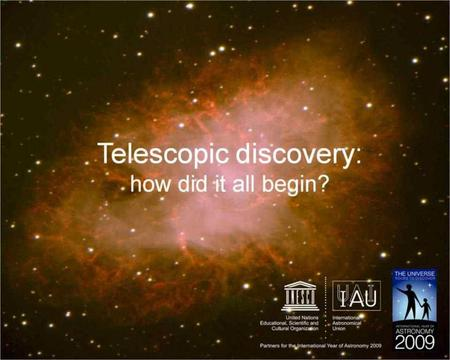 The telescope has revolutionised science and astronomy From the moment the telescope was turned towards the heavens it has been an instrument to show.