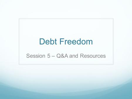 Debt Freedom Session 5 – Q&A and Resources. Citibank offers Biweekly Enrollment fee: $375 Transaction fee: $1.50 Do-it-yourself: FREE!
