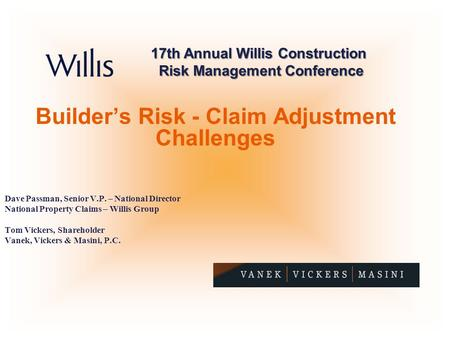Builder's Risk - Claim Adjustment Challenges