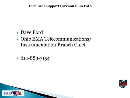 Technical Support Division Ohio EMA. Interoperability Communications Regions 1 ADAMS LAWRENCE PIKEJACKSON GALLIA MEIGS VINTON ATHENS WASHINGTON BROWN.