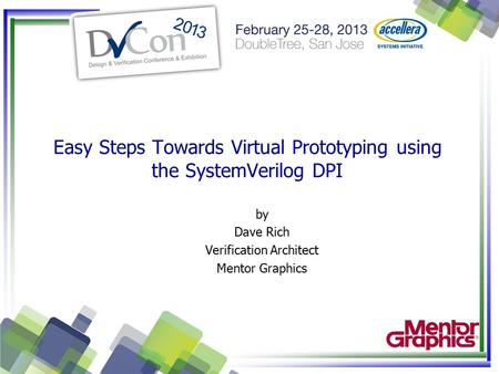 Easy Steps Towards Virtual Prototyping using the SystemVerilog DPI