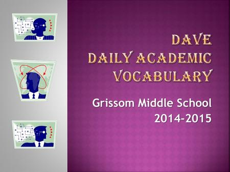 DAVE Daily Academic Vocabulary