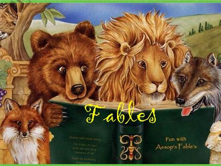 Fables Definition: A short tale used to teach a moral lesson, often with animals as characters.