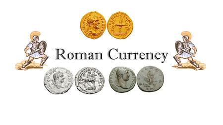 Roman Currency. As the Roman Empire expanded and trade increased, a system was needed to help exchange goods. How the Roman Currency Came About… After.