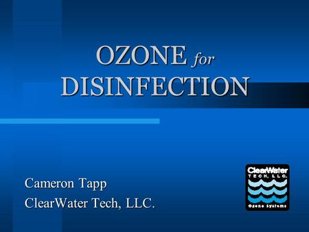 OZONE for DISINFECTION