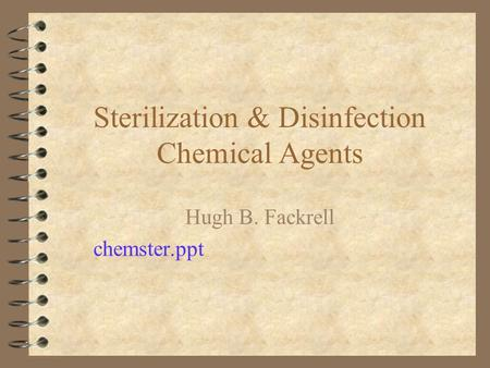 Sterilization & Disinfection Chemical Agents