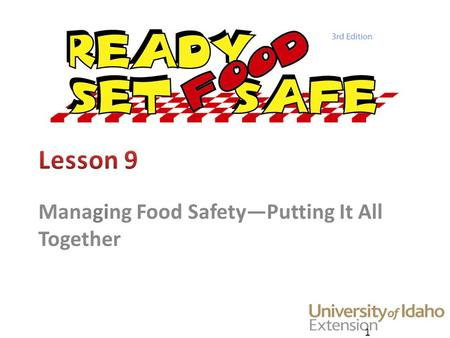 Managing Food Safety—Putting It All Together