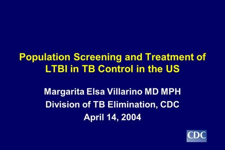 Population Screening and Treatment of LTBI in TB Control in the US
