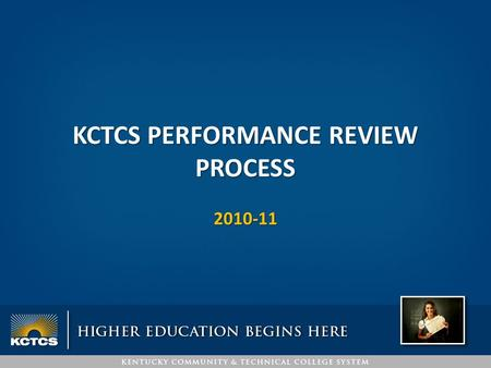 KCTCS PERFORMANCE REVIEW PROCESS 2010-11. RESULTS OF KCTCS EMPLOYEE PPE SURVEY (Overall 317 faculty and 614 staff responded, a total of 931) Only 6% of.