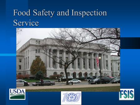 Food Safety and Inspection Service. USDA - Food Safety and Inspection Service 2 Meat and Poultry and Egg Products.