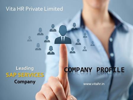 Www.vitahr.in Vita HR Private Limited Leading SAP SERVICES Company.