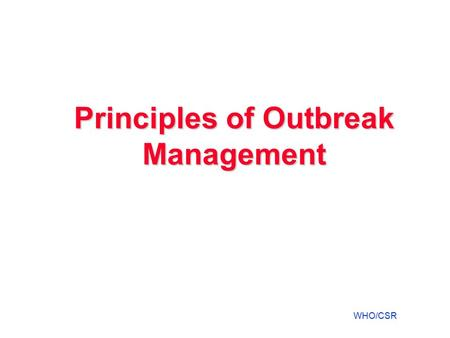 Principles of Outbreak Management