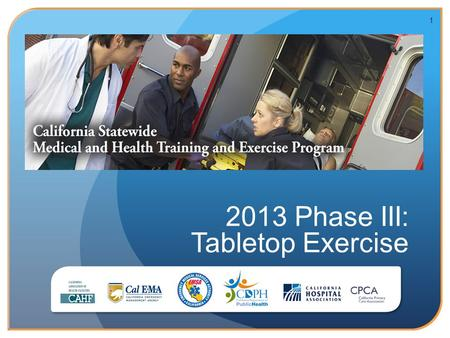 2013 Phase III: Tabletop Exercise