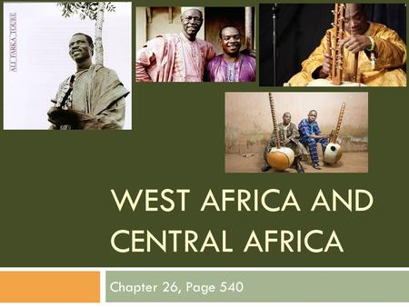 West Africa and Central Africa