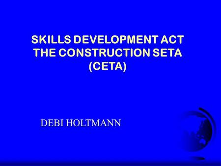 skills development act Polity offers free access to south african legislation, policy documents and daily political news recently, video and podcast material has been added to the site, including in-depth video.