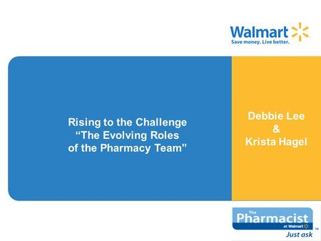 "Debbie Lee & Krista Hagel Rising to the Challenge ""The Evolving Roles of the Pharmacy Team"""