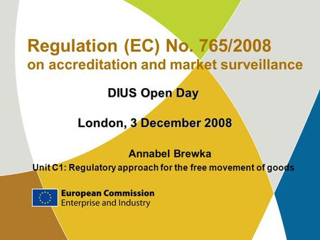 Regulation (EC) No. 765/2008 on accreditation and market surveillance