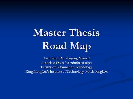Ph D Road Map Asst Prof Dr Phayung Meesad Ppt Video