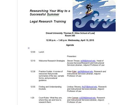 Legal Research Strategies Steven Thorpe Researching Your Way to a Successful Summer Legal Research Refresher Training April 15, 2015.