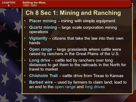 Ch 8 Sec 1: Mining and Ranching