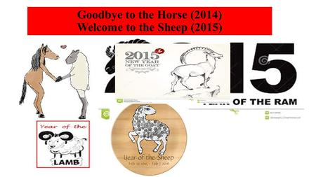 Bukit Mertajam Gospel Centre Goodbye to the Horse (2014) Welcome to the Sheep (2015)