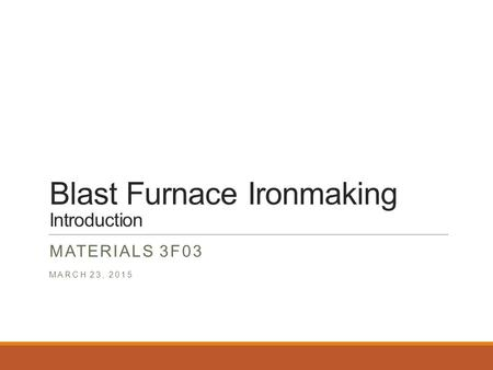 Blast Furnace Ironmaking Introduction