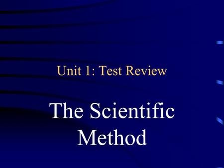 Unit 1: Test Review The Scientific Method Jeopardy Vocabulary 1 Vocabulary 2 Measurement Controls and Variables Scientific Method General Q $100 Q $200.