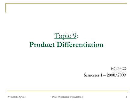 Topic 9: Product Differentiation
