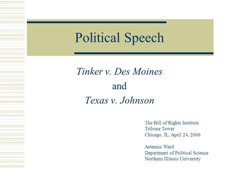 Tinker v. Des Moines and Texas v. Johnson