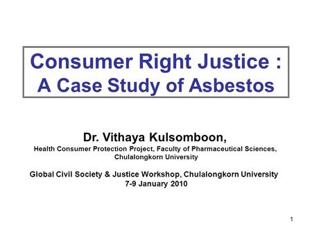 Consumer Right Justice : A Case Study of Asbestos