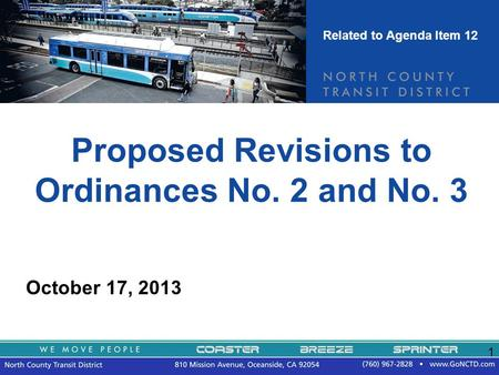 1 Proposed Revisions to Ordinances No. 2 and No. 3 October 17, 2013 Related to Agenda Item 12.
