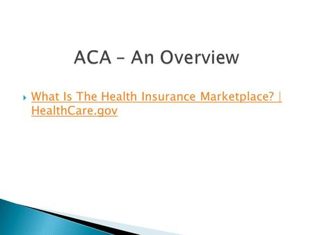  What Is The Health Insurance Marketplace? | HealthCare.gov What Is The Health Insurance Marketplace? | HealthCare.gov.