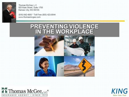 Thomas McGee, L.C. 920 Main Street, Suite 1700 Kansas City, MO 64105 (816) 842-4800 * Toll Free (800) 423-9044 www.thomasmcgee.com PREVENTING VIOLENCE.