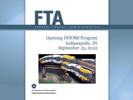 Opening DOORS Program Indianapolis, IN September 25, 2012.