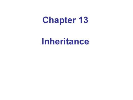 Chapter 13 Inheritance. An Introduction to Inheritance Inheritance: extend classes by adding methods and fields (variables) Example: Savings account =
