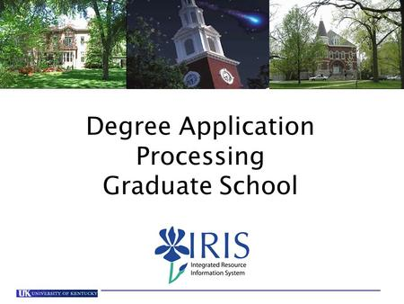 Degree Application Processing Graduate School. Degree Application Processing-Grad School Click on the Student Administration tab, then select the Administration.